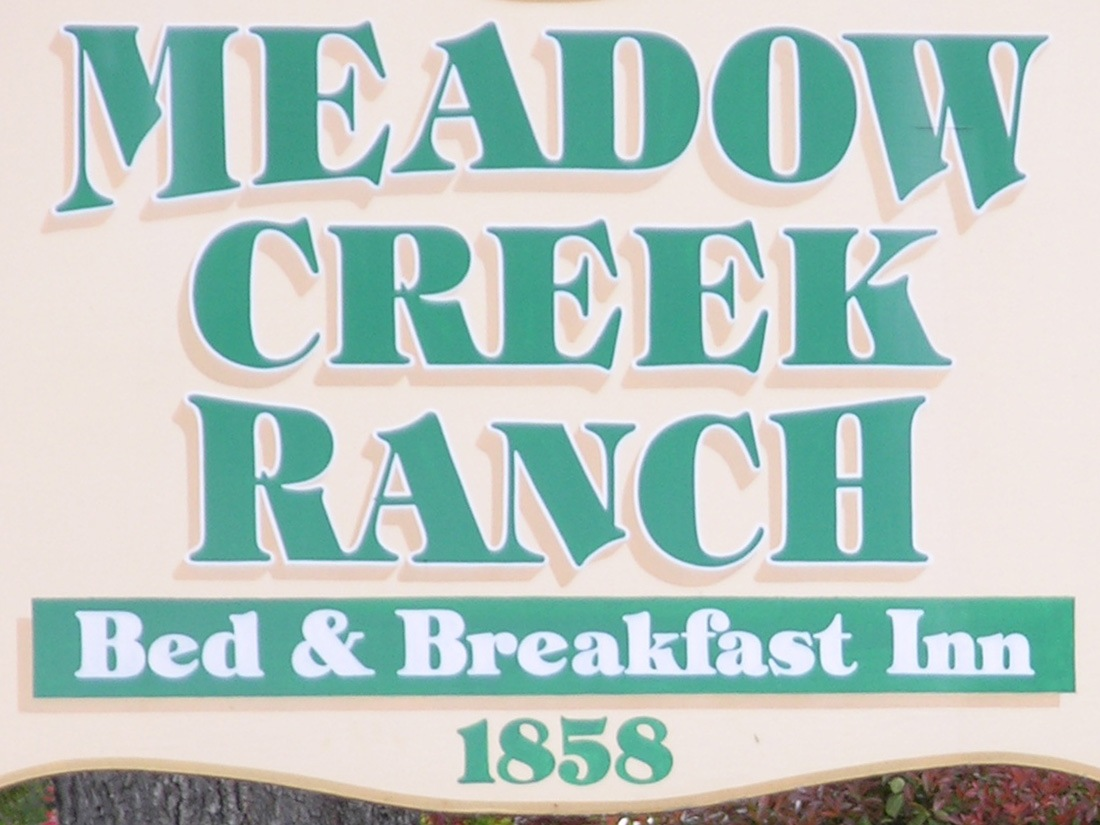Sign at Meadow Creek Ranch Inn Bed and Breakfast Inn in Mariposa California near Yosemite National Park
